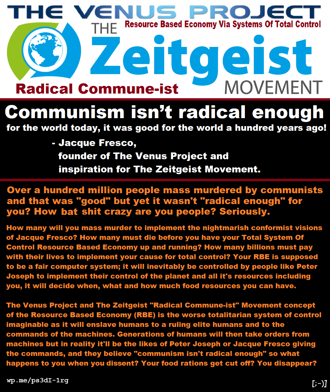 The Zeitgeist Radical Commune-ist Movement is evil